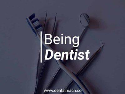 Being dentist min 1