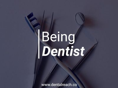 Being dentist min