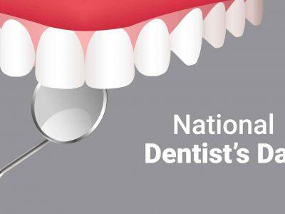 National Dentist's Day - 2019