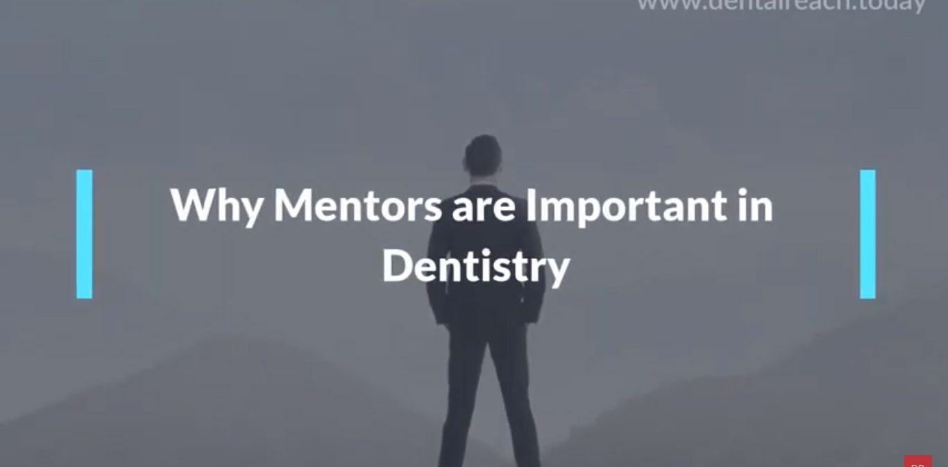 Why Mentors Are Important - DentalReach