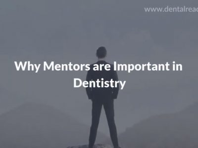 Why Mentors Are Important DentalReach