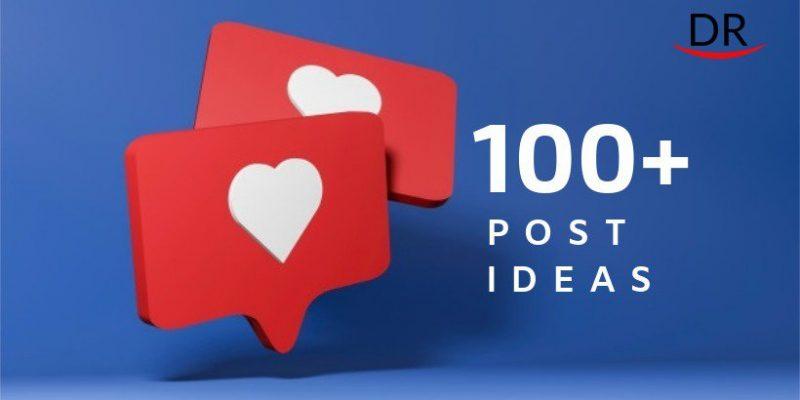100 Effective Social Media Post Ideas
