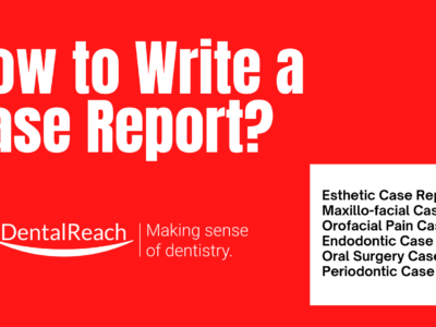 How to Write a Case Report?